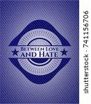 between love and hate badge... | Shutterstock .eps vector #741156706