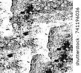 grunge black white. monochrome... | Shutterstock .eps vector #741196036