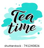 tea time black lettering text... | Shutterstock .eps vector #741240826