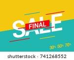 sale final. vector illustration | Shutterstock .eps vector #741268552