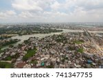 the helicopter shot from dhaka  ... | Shutterstock . vector #741347755