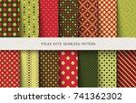 seamless patterns polka dots... | Shutterstock .eps vector #741362302