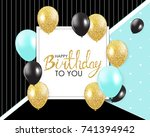 abstract happy birthday... | Shutterstock .eps vector #741394942