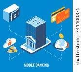 mobile banking vector flat 3d... | Shutterstock .eps vector #741400375