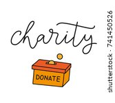 charity hand drawn lettering.... | Shutterstock .eps vector #741450526