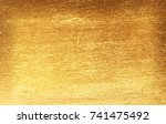 gold background or texture and... | Shutterstock . vector #741475492