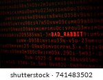 Stock photo bad rabbit new ransomware attack on cyber worldwide 741483502