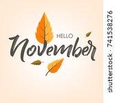 hello november background ...   Shutterstock .eps vector #741538276