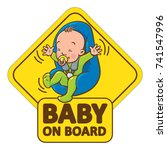 baby on board. funny small... | Shutterstock .eps vector #741547996