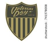 veterans day. calligraphic logo ... | Shutterstock .eps vector #741578008