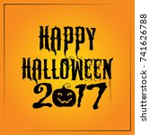 happy halloween card 2017  ... | Shutterstock .eps vector #741626788