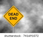 dead end traffic bord isolated...