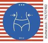 women waist  weight loss  diet  ... | Shutterstock .eps vector #741727402