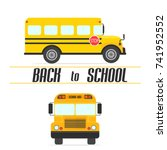 yellow school bus. vector... | Shutterstock .eps vector #741952552