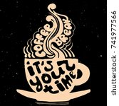 coffee cup lettering about... | Shutterstock .eps vector #741977566