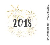 happy new year 2018. | Shutterstock .eps vector #742056382