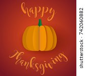 happy thanksgiving card with... | Shutterstock .eps vector #742060882