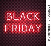 black friday neon sign isolated ...   Shutterstock .eps vector #742068325