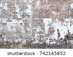 Ghetto Abandoned Brick Wall...