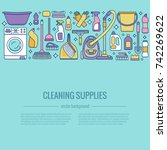household cleaning supplies... | Shutterstock .eps vector #742269622