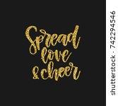 hand written holiday phrase  ... | Shutterstock .eps vector #742294546
