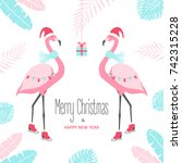 christmas card with flamingo.... | Shutterstock .eps vector #742315228