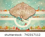merry christmas greeting card   ... | Shutterstock .eps vector #742317112
