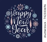 happy new year lettering... | Shutterstock .eps vector #742333696