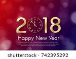 golden new year 2018 concept on ... | Shutterstock .eps vector #742395292