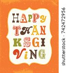 retro happy thanksgiving... | Shutterstock .eps vector #742472956