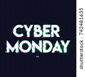 cyber monday inscription in... | Shutterstock .eps vector #742481635