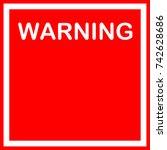 warning sign   Shutterstock . vector #742628686