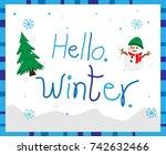 hello winter card   ... | Shutterstock .eps vector #742632466