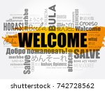 welcome word cloud in different ... | Shutterstock .eps vector #742728562