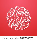 happy new year  lettering... | Shutterstock .eps vector #742730578