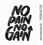no pain no gain. | Shutterstock .eps vector #742816735