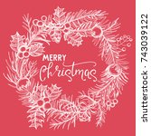 christmas wreath with holly... | Shutterstock .eps vector #743039122