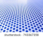 blue perforated steel plate for ... | Shutterstock . vector #743367358