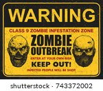 poster zombie outbreak. sign... | Shutterstock .eps vector #743372002