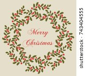 christmas holly card. round... | Shutterstock .eps vector #743404555