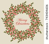 christmas holly card. round... | Shutterstock .eps vector #743404606