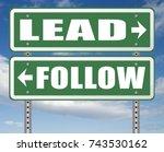 follow or lead following or... | Shutterstock . vector #743530162