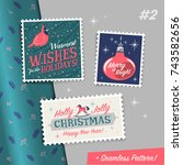 christmas stamps with holiday... | Shutterstock .eps vector #743582656