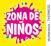 zona de ninos  kids zone... | Shutterstock .eps vector #743598232