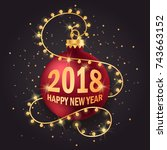 new year. 2018. new year's ball.... | Shutterstock .eps vector #743663152