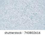 a cut of ice with voids texture ... | Shutterstock . vector #743802616