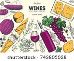 wines and gourmet snacks frame... | Shutterstock .eps vector #743805028