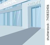 exterior of the bank building... | Shutterstock .eps vector #743832406