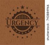 urgency wooden emblem. vintage. | Shutterstock .eps vector #743884966