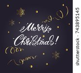 merry christmas lettering and... | Shutterstock .eps vector #743895145